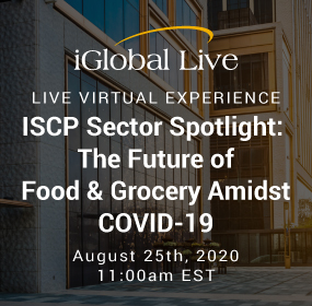ISCP Sector Spotlight: The Future of Food & Grocery Amidst COVID-19