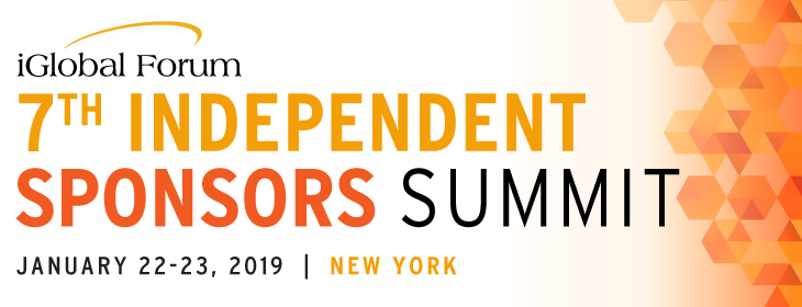 7th Independent Sponsors Summit: Generating Valuable Deals Through Trusted Partnerships