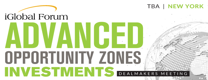 Advanced Opportunity Zones Investments:Dealmakers Meeting