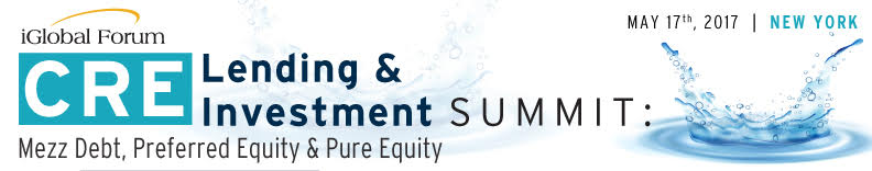 CRE Lending & Investment Summit: Mezz Debt, Preferred Equity & Pure Equity