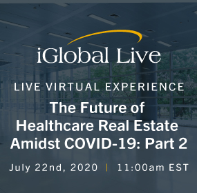The Future Of Healthcare Real Estate Amidst COVID-19: Part 2