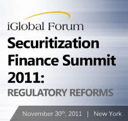 Securitization Finance Summit 2011: Regulatory Reforms