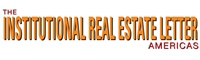 The Institutional Real Estate Letter - Americas